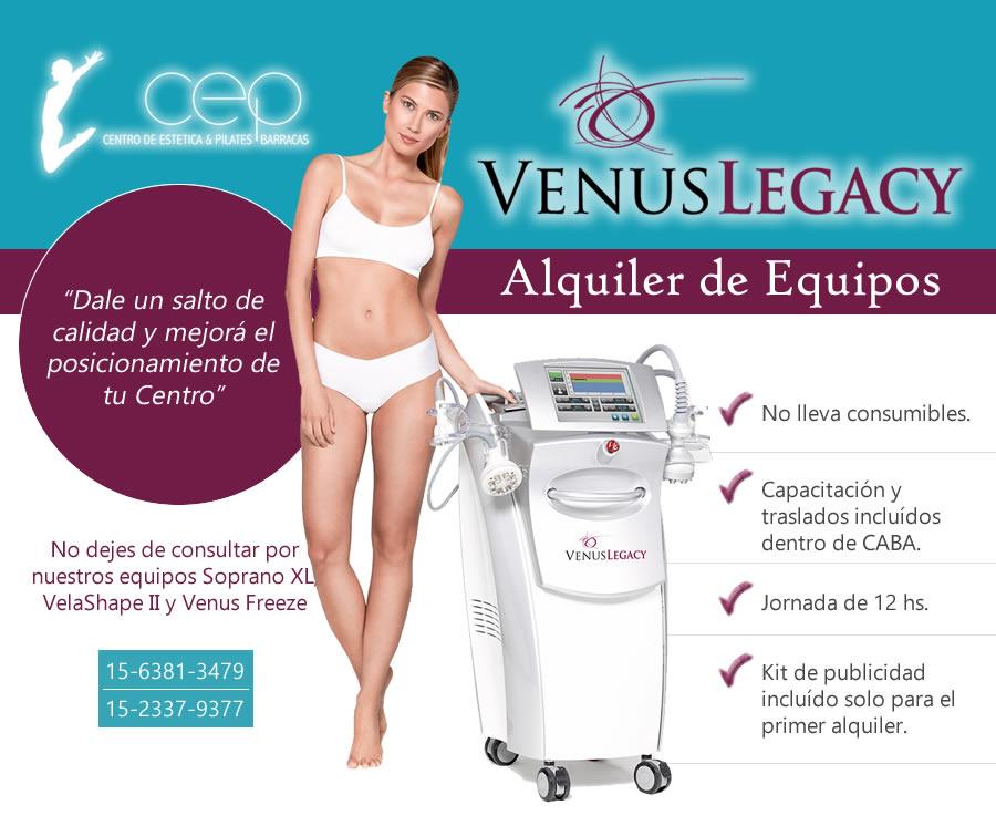 Alquiler de equipos Venus Legacy